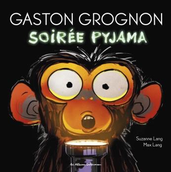 Gaston Grognon - Tome 3 - Soirée pyjama