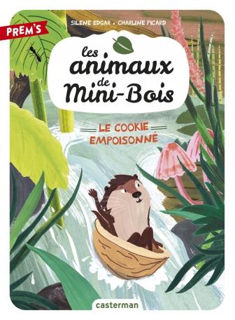 Les animaux de Mini-Bois - Tome 1 - Le cookie empoisonné