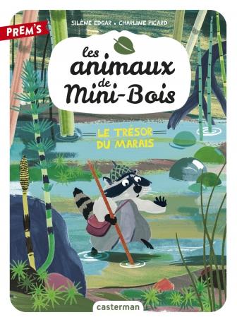Les animaux de Mini-Bois - Tome 2 - Le trésor du marais
