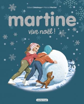 Martine, vive Noël ! - ÉDITION SPÉCIALE 2021