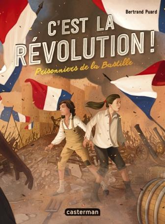 C'est la révolution - Tome 1 - Prisonniers de la Bastille