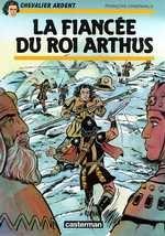 La fiancée du Roi Arthus