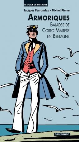 Le guide de Bretagne - Armoriques