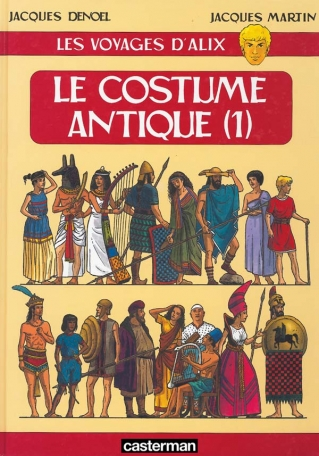 Le Costume Antique  - Tome 1