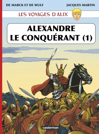 Alexandre le Conquérant - Tome 1