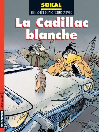 Canardo - Tome 6 - La Cadillac blanche