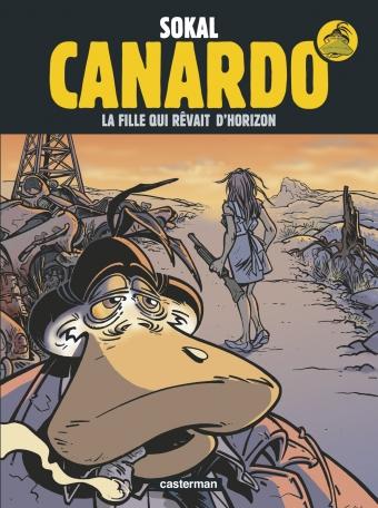 Canardo - Tome 10 - La fille qui rêvait d'horizon
