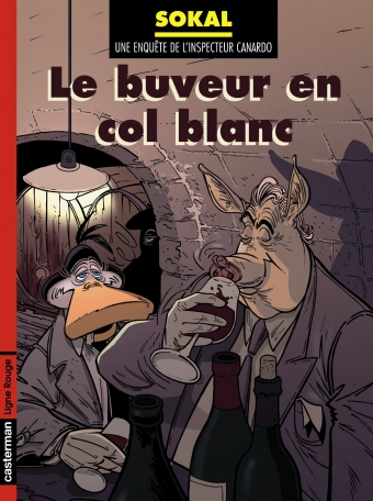 Canardo - Tome 13 - Le Buveur en col blanc