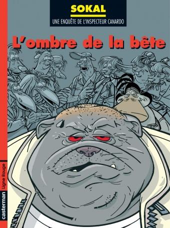 Canardo - Tome 16 - L' Ombre de la bête