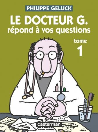 Le Docteur G répond à vos questions - Tome 1