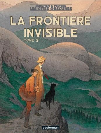 La Frontière invisible - Tome 2