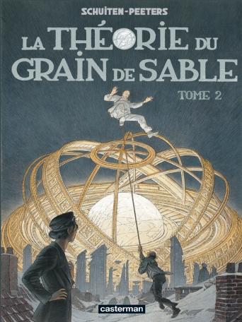 La Théorie du grain de sable - Tome 2