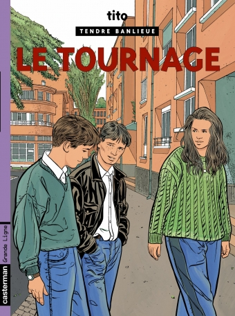 Tendre banlieue - Tome 6 - Le Tournage