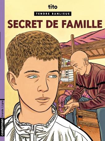 Tendre banlieue - Tome 16 - Secret de famille