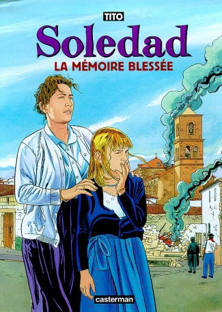 Soledad - Tome 4 - La mémoire blessée