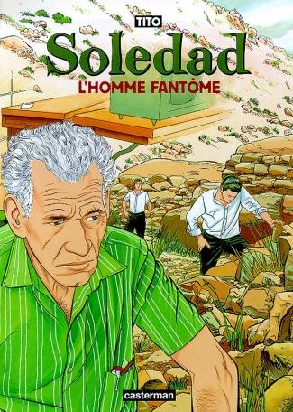 Soledad - Tome 5 - L'homme fantôme