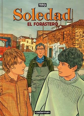 Soledad - Tome 3 - El Forastero