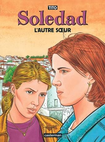 Soledad - Tome 6 - L' autre soeur