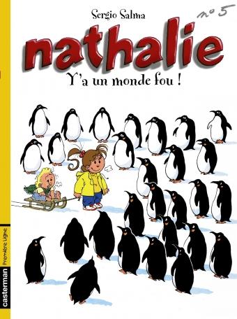 Nathalie - Tome 5 - Y a un monde fou!