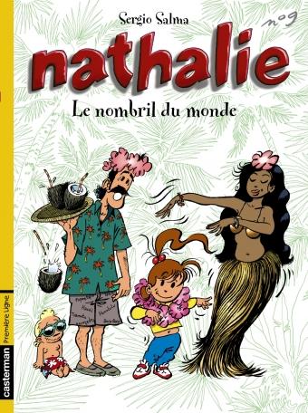 Nathalie - Tome 9 - Le nombril du monde