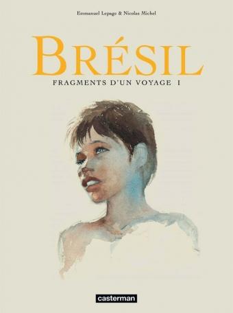 Brésil - Fragments d'un voyage