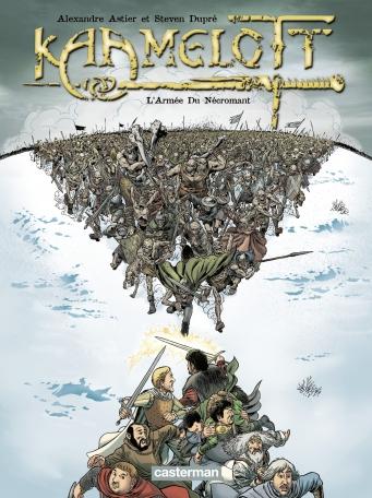 Kaamelott - Tome 1 - L'armée du Nécromant
