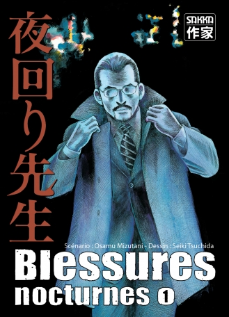 Blessures Nocturnes - Tome 1
