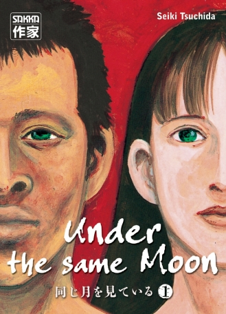 Under the same Moon - Tome 1