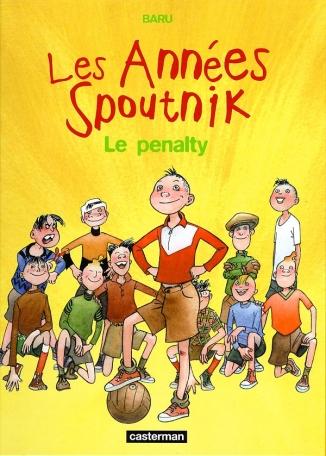 Les Années Spoutnik - Tome 1 - Le Penalty