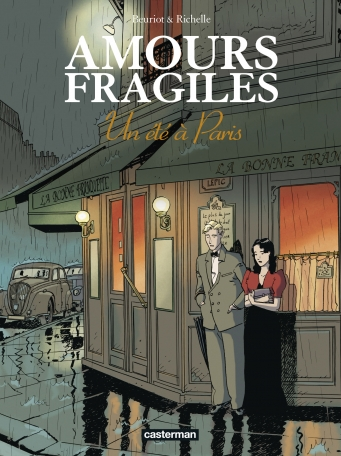 Amours fragiles - Tome 2 - Un Eté à Paris