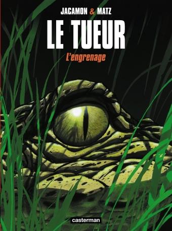 Le Tueur - Tome 2 - L' Engrenage