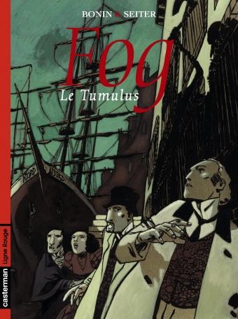 Fog - Tome 1 - Le Tumulus