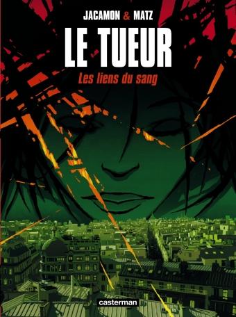 Le Tueur - Tome 4 - Les Liens du sang