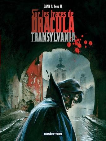 Sur les traces de Dracula - Tome 3 - Transylvania