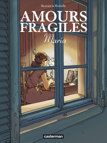 Amours fragiles - Tome 3 - Maria