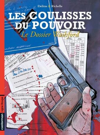 Les coulisses du pouvoir - Tome 6 - Le Dossier Washford