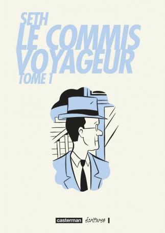 Le commis voyageur - Tome 1