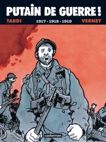 Putain de Guerre ! 1914-1918