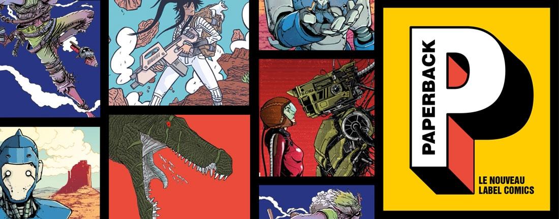 Paperback le nouveau label comics de Casterman