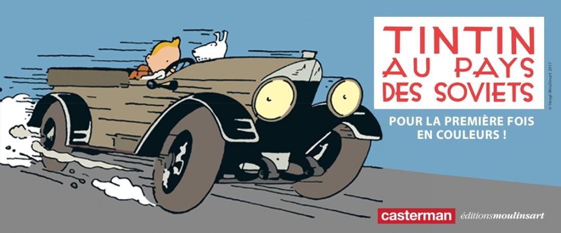 Tintin au pays des Soviets en couleurs Hergé Casterman Moulinsart